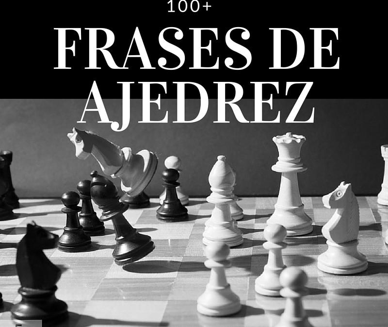 100+ Frases de Ajedrez
