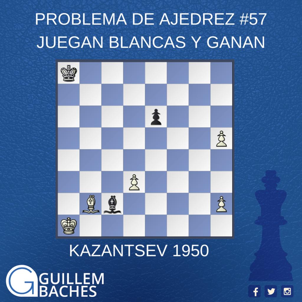 PROBLEMA DE AJEDREZ #57 JUEGAN BLANCAS Y GANAN