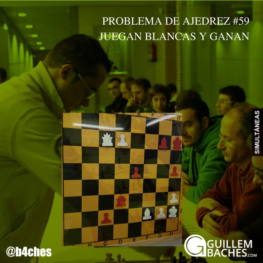 PROBLEMA DE AJEDREZ #59 JUEGAN BLANCAS Y GANAN