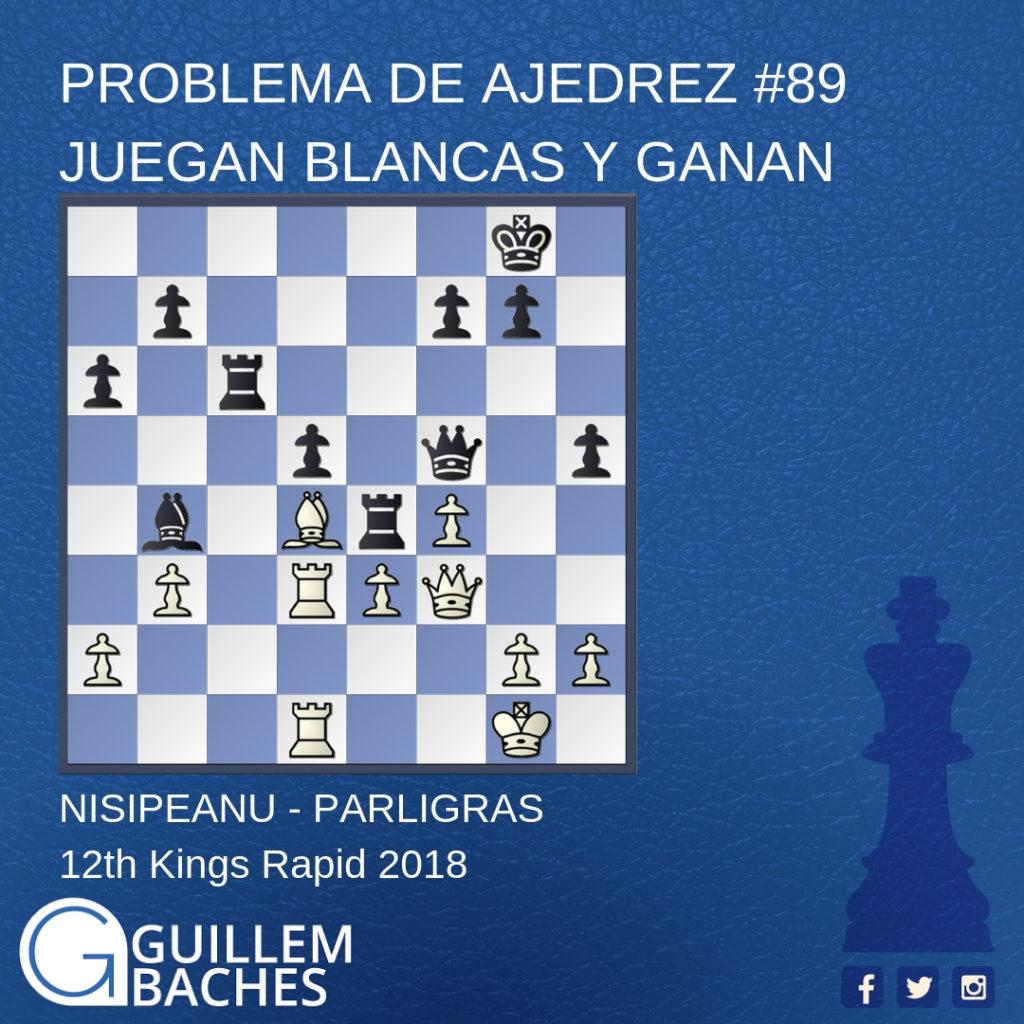 PROBLEMA DE AJEDREZ #1 JUEGAN BLANCAS Y GANAN 3