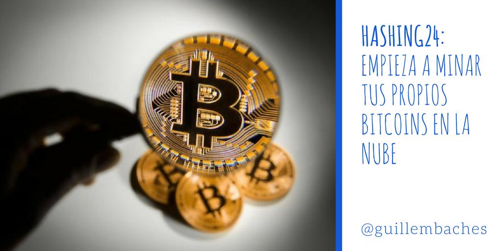 Hashing24: Empieza a Minar tus Propios Bitcoins en la Nube 1