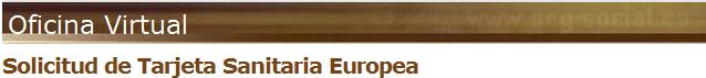 Tarjeta Sanitaria Europea (TSE). Solicitud online.